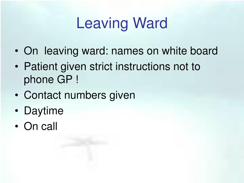 Leaving Ward