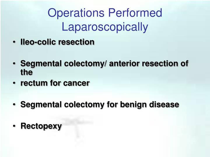 Operations performed laparoscopically