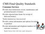 cms final quality standards39