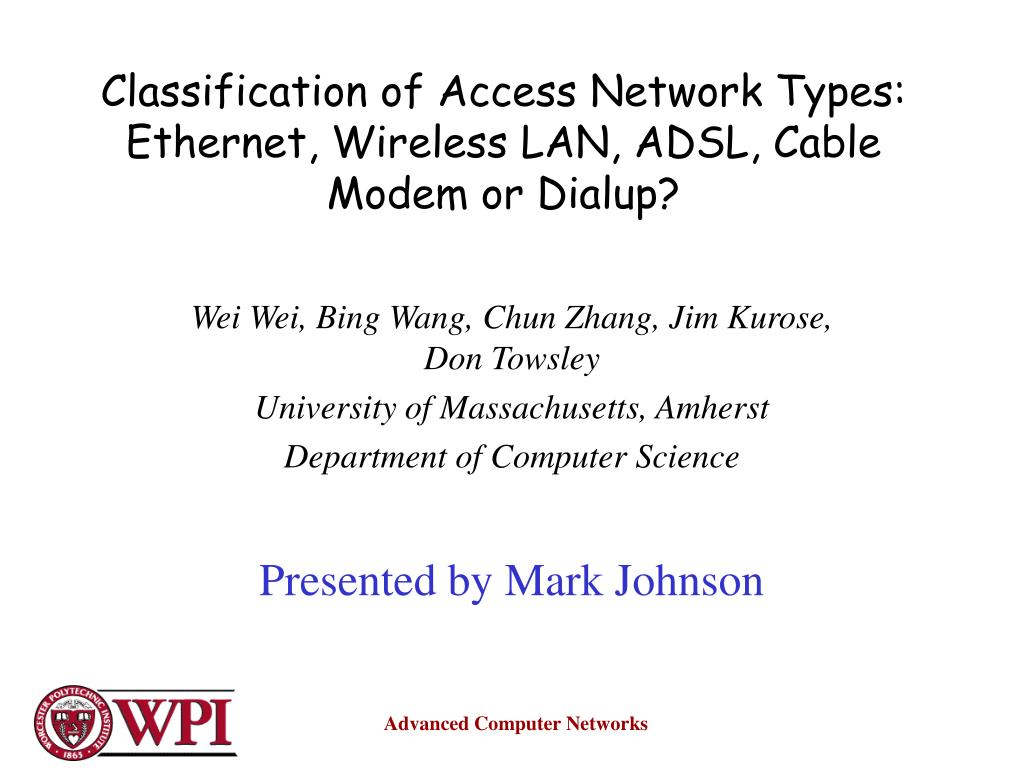 PPT - Classification of Access Network Types: Ethernet