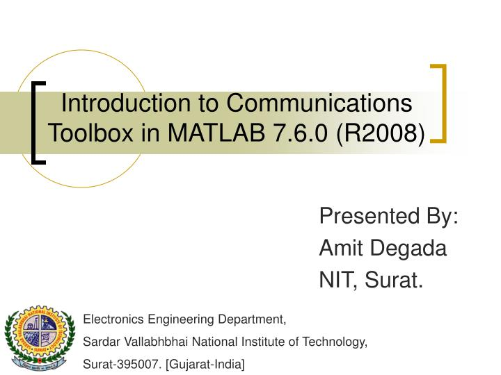 introduction to communications toolbox in matlab 7 6 0 r2008 n.