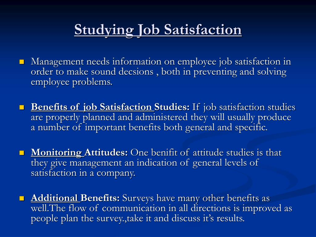 employee attitude and job satisfaction ppt Factors affecting employee job satisfaction of pharmaceutical  worker has about his job or a general attitude towards work or a job and it is influenced by the .
