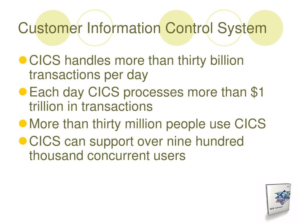 Customer Information Control System