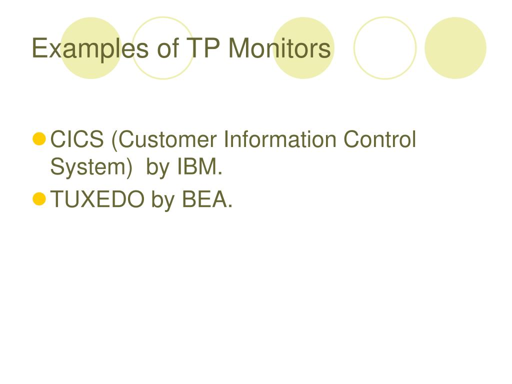 Examples of TP Monitors