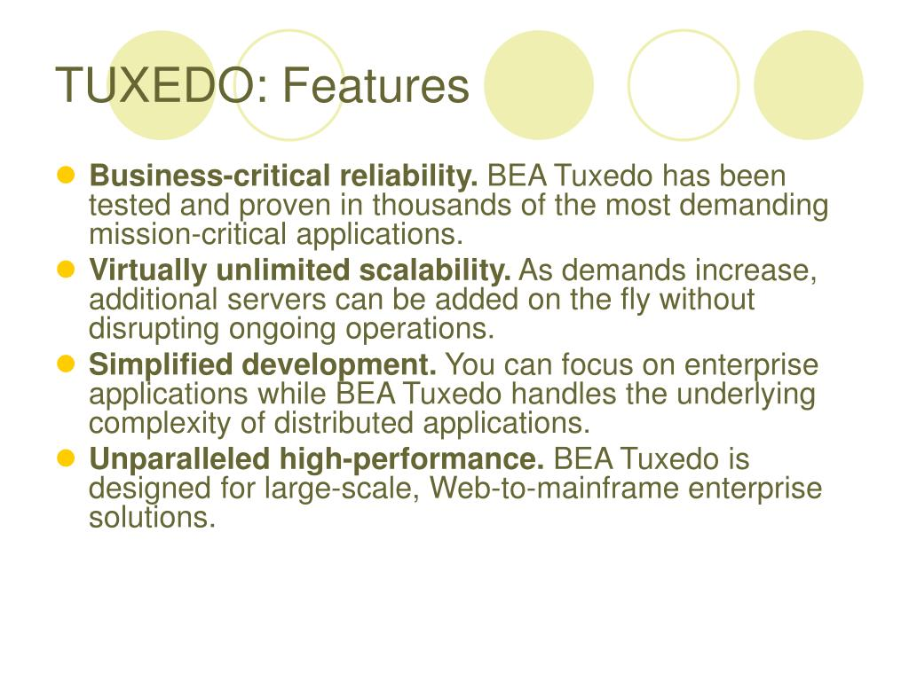 TUXEDO: Features