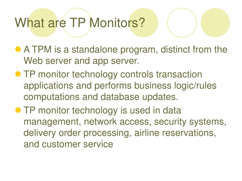 What are TP Monitors?