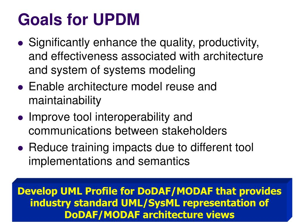 Goals for UPDM