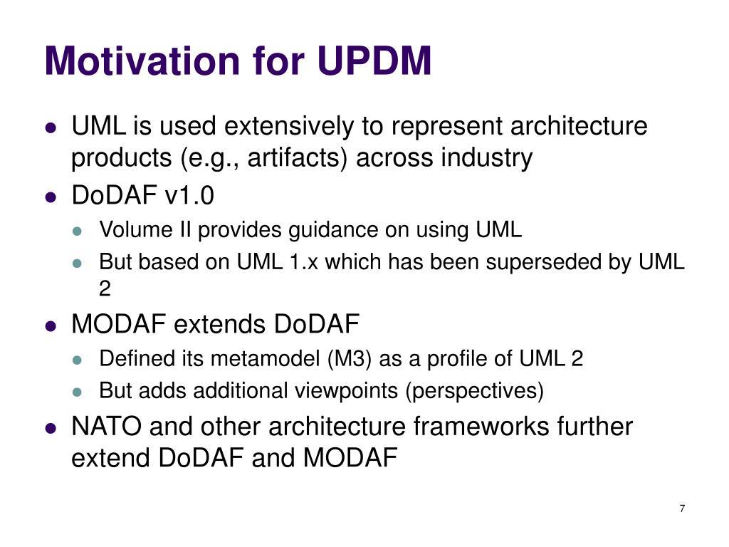 Motivation for UPDM