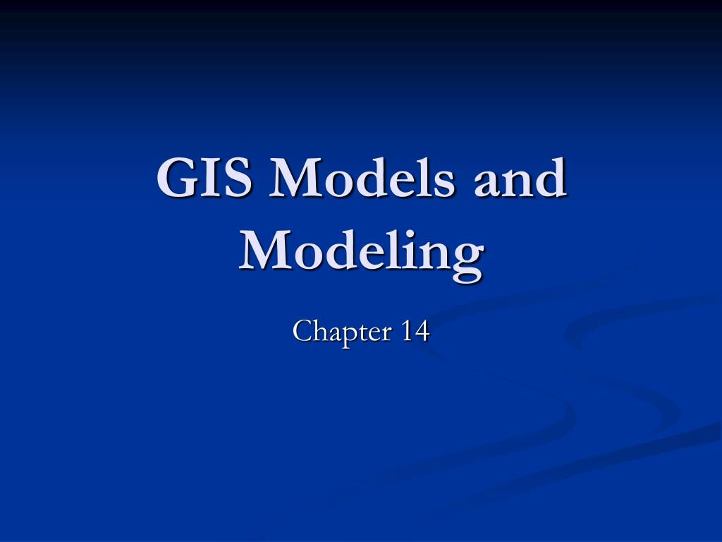 gis models and modeling