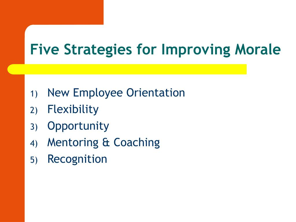 Five Strategies for Improving Morale