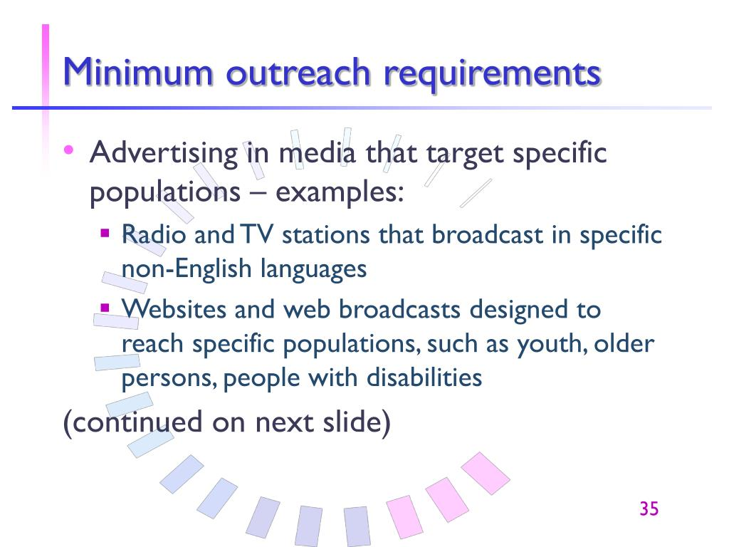 Minimum outreach requirements