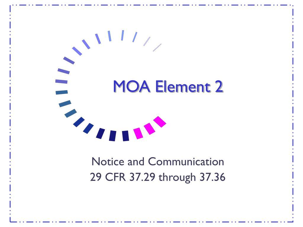 MOA Element 2