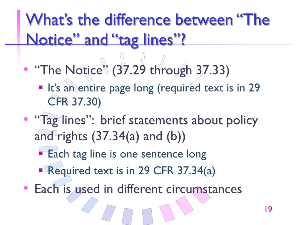 """What's the difference between """"The Notice"""" and """"tag lines""""?"""
