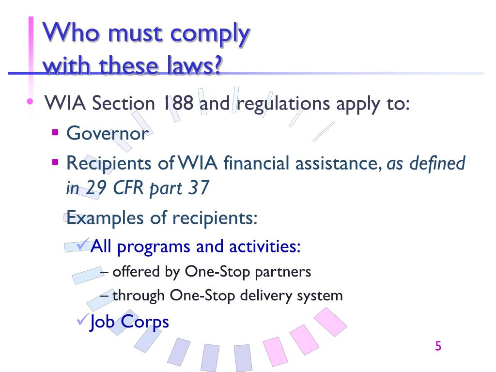 Who must comply