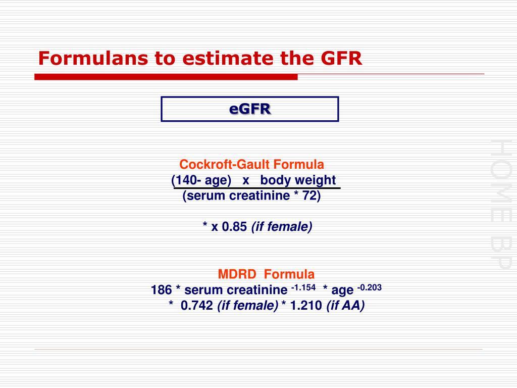 Formulans to estimate the GFR