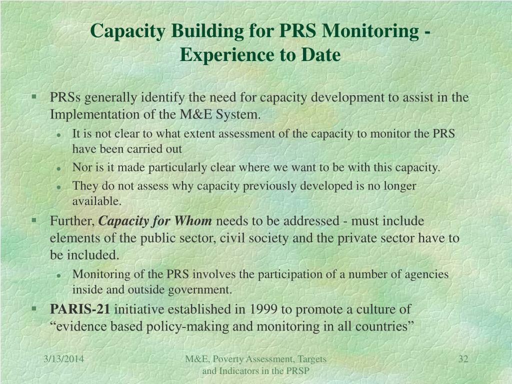 Capacity Building for PRS Monitoring - Experience to Date
