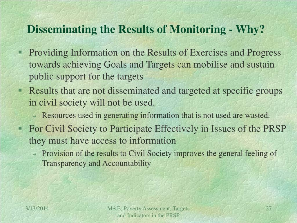Disseminating the Results of Monitoring - Why?
