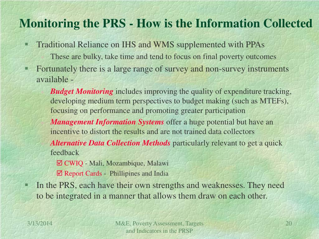 Monitoring the PRS - How is the Information Collected