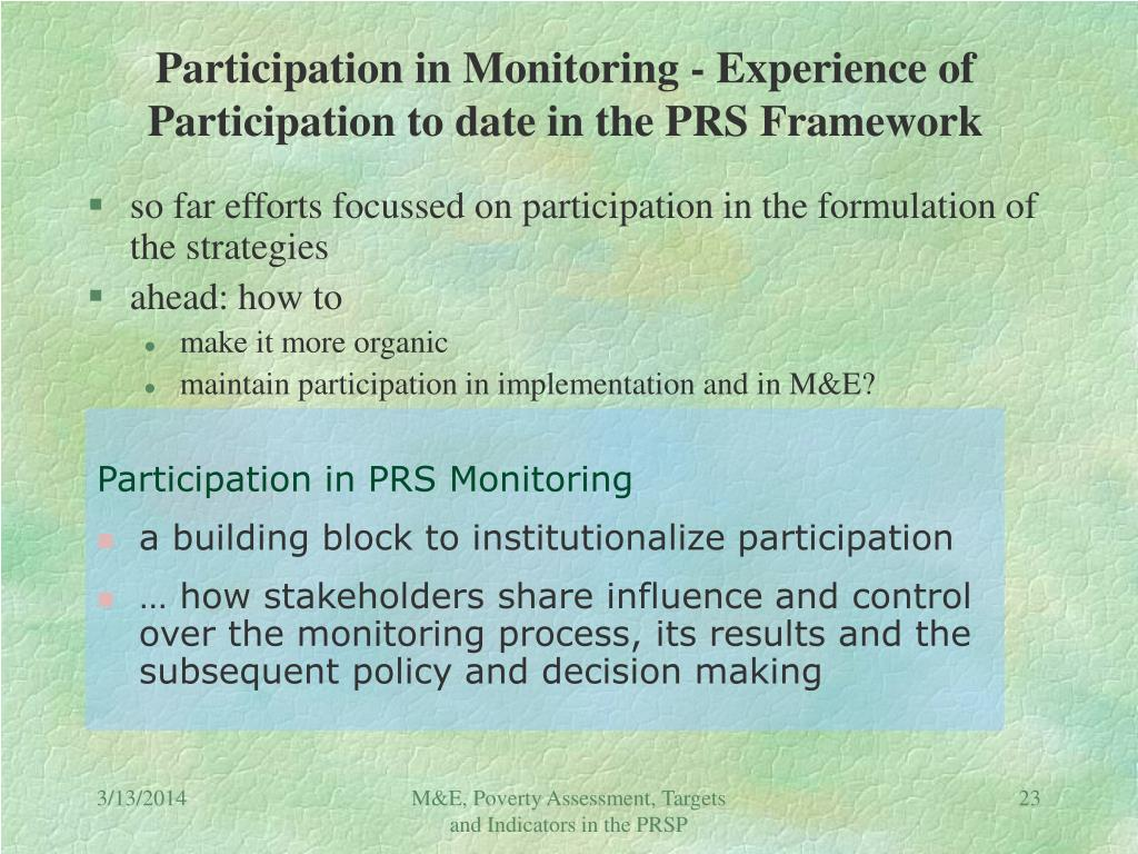 Participation in Monitoring - Experience of Participation to date in the PRS Framework