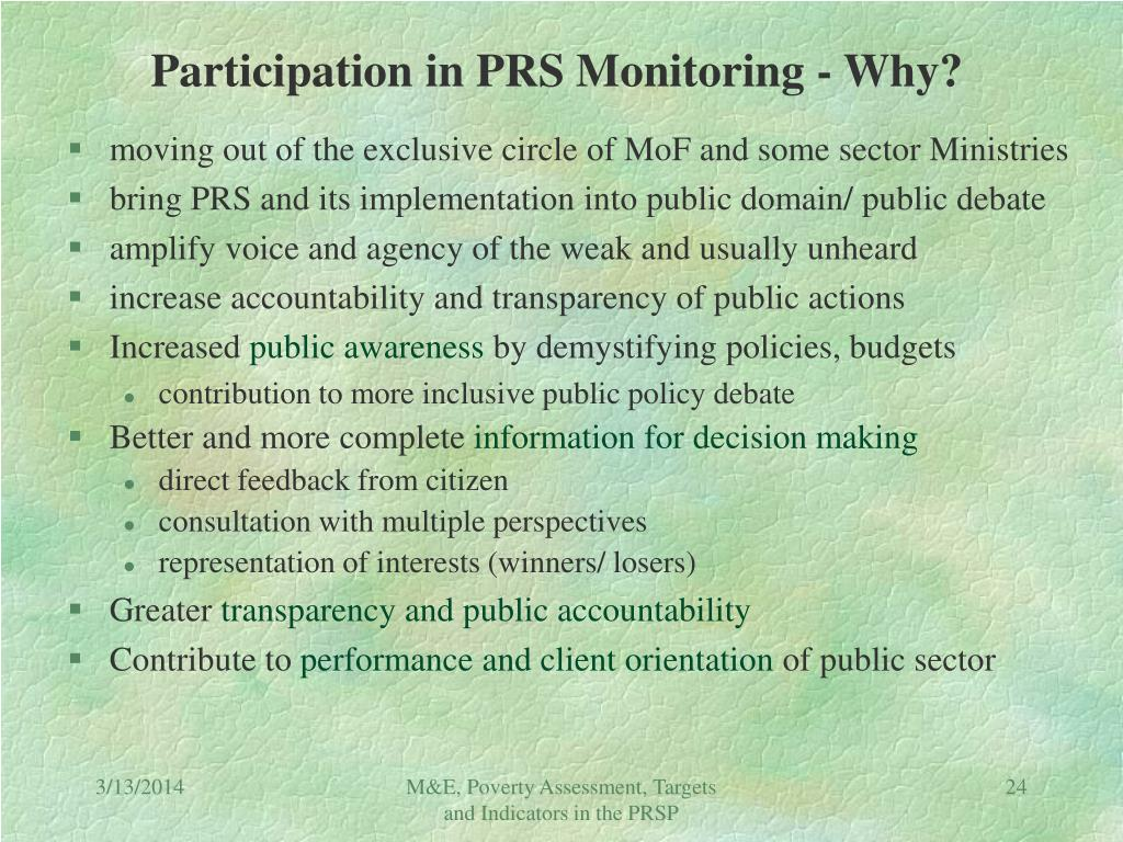 Participation in PRS Monitoring - Why?