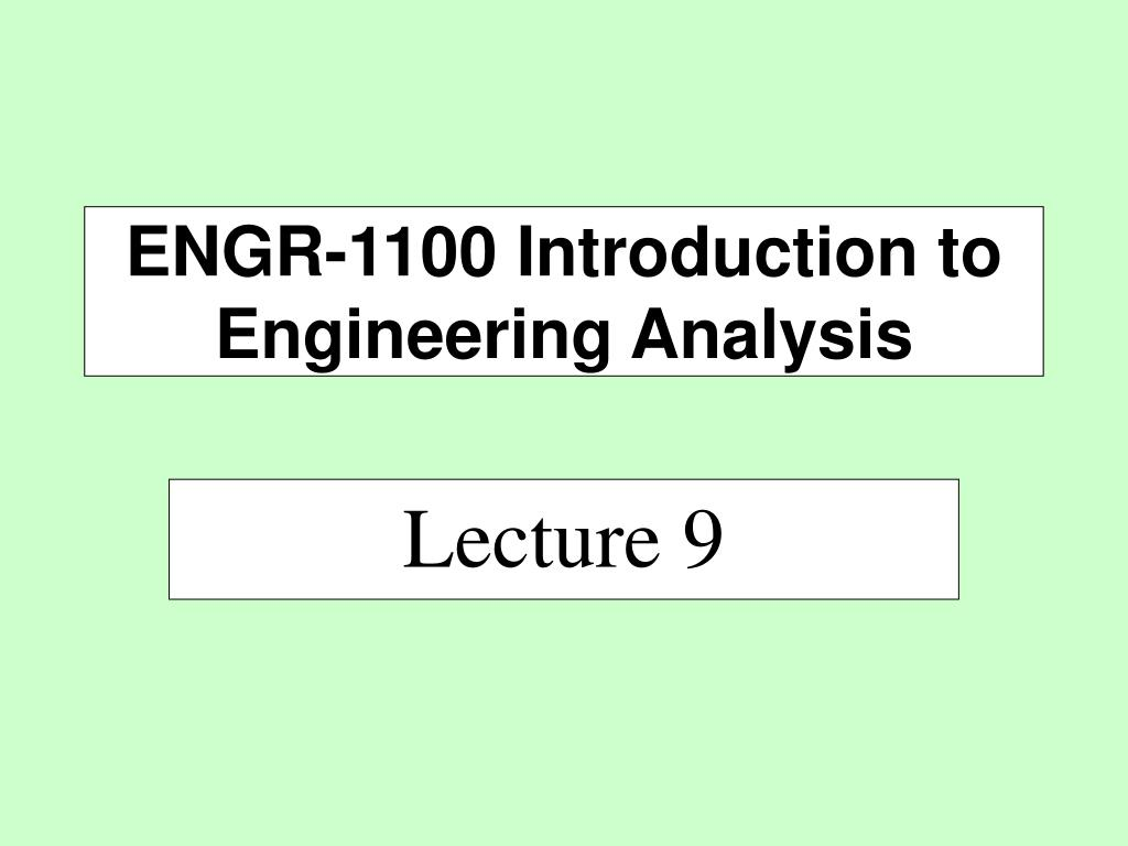 engr 1100 introduction to engineering analysis l.