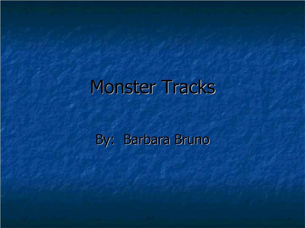 Monster Tracks