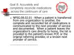 goal 8 accurately and completely reconcile medications across the continuum of care26
