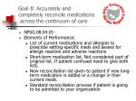 goal 8 accurately and completely reconcile medications across the continuum of care32