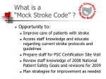 what is a mock stroke code