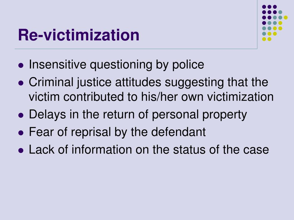 Re-victimization
