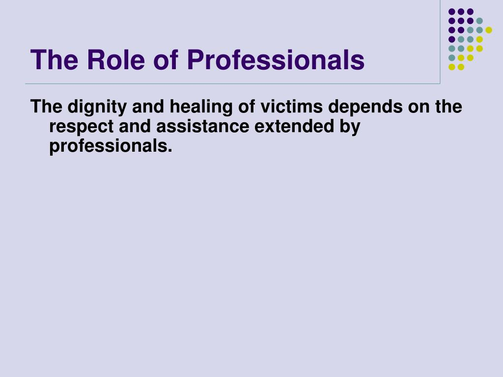 The Role of Professionals