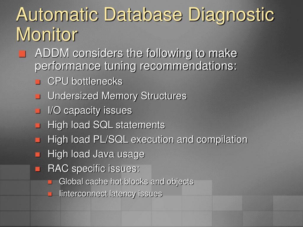 Automatic Database Diagnostic Monitor