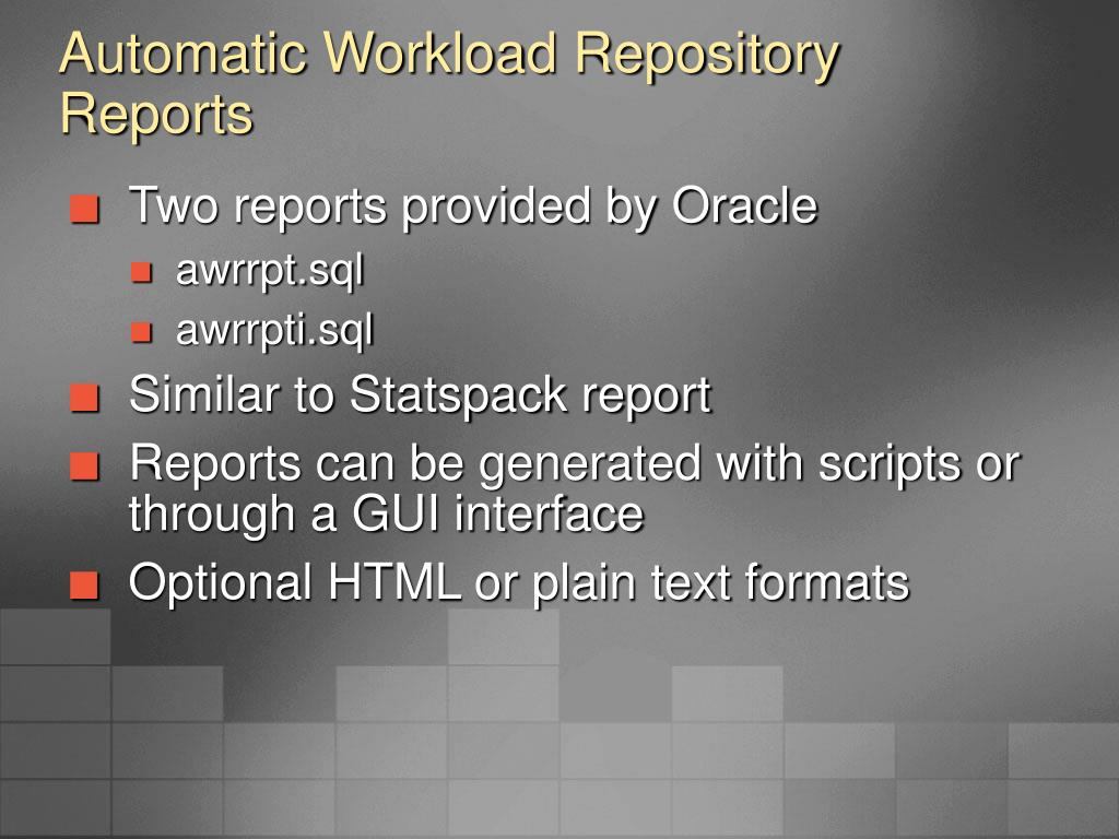 Automatic Workload Repository Reports