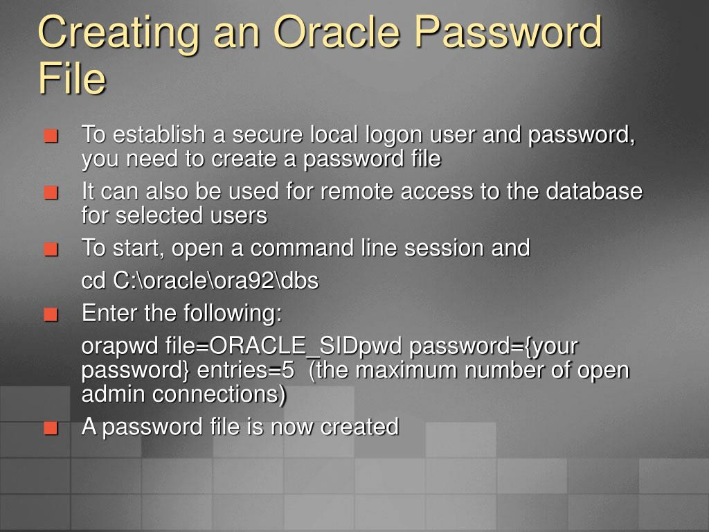 Creating an Oracle Password File