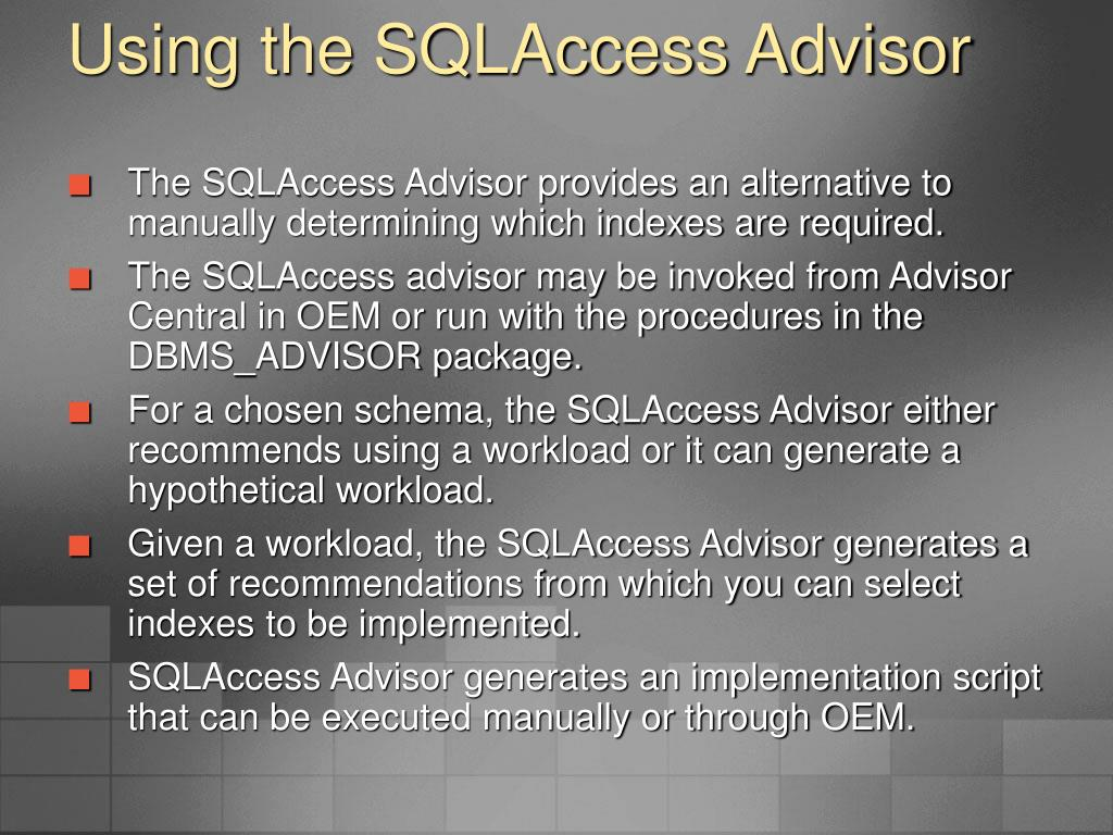 Using the SQLAccess Advisor
