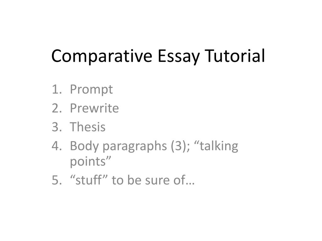 Ppt  Comparative Essay Tutorial Powerpoint Presentation  Id Comparative Essay Tutorial  Powerpoint Ppt Presentation