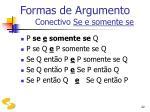 formas de argumento conectivo se e somente se22
