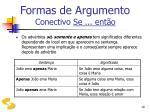 formas de argumento conectivo se ent o19