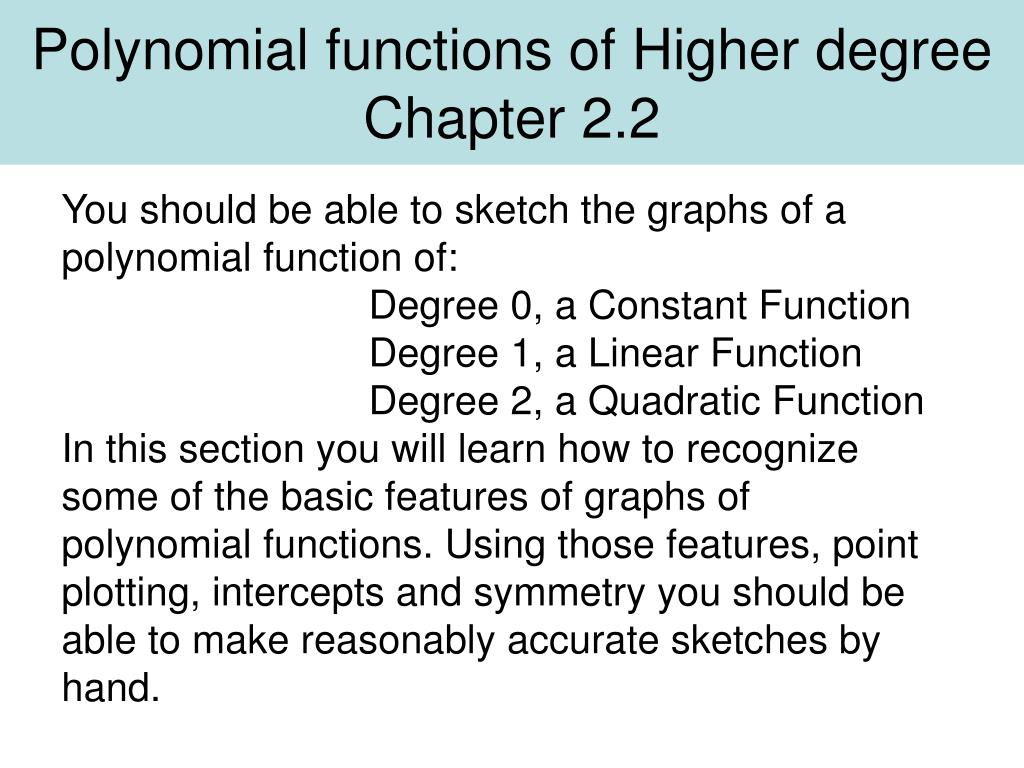 Ppt polynomial functions of higher degree chapter 22 powerpoint ppt polynomial functions of higher degree chapter 22 powerpoint presentation id442532 falaconquin