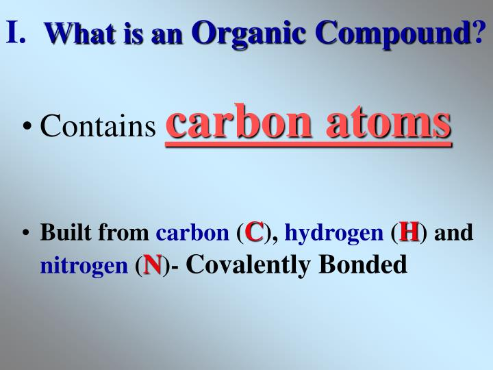 I what is an organic compound
