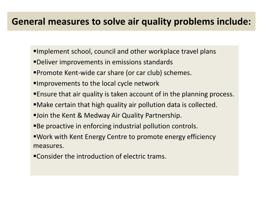 General measures to solve air quality problems include: