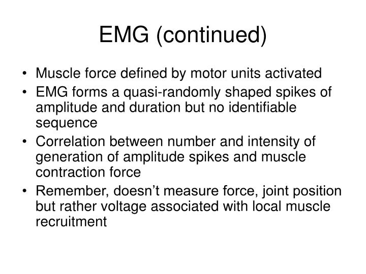 EMG (continued)