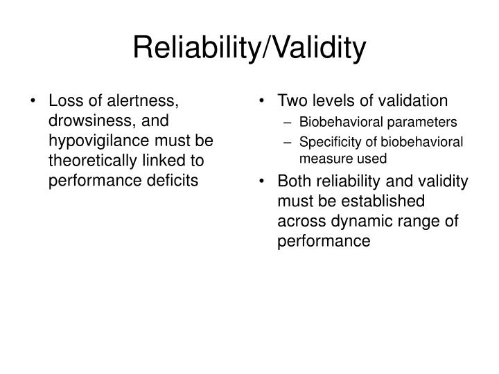 Loss of alertness, drowsiness, and hypovigilance must be theoretically linked to performance deficits