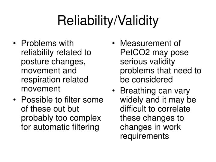 Problems with reliability related to posture changes, movement and respiration related movement