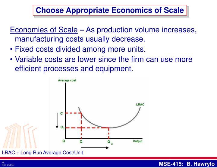 Choose Appropriate Economics of Scale
