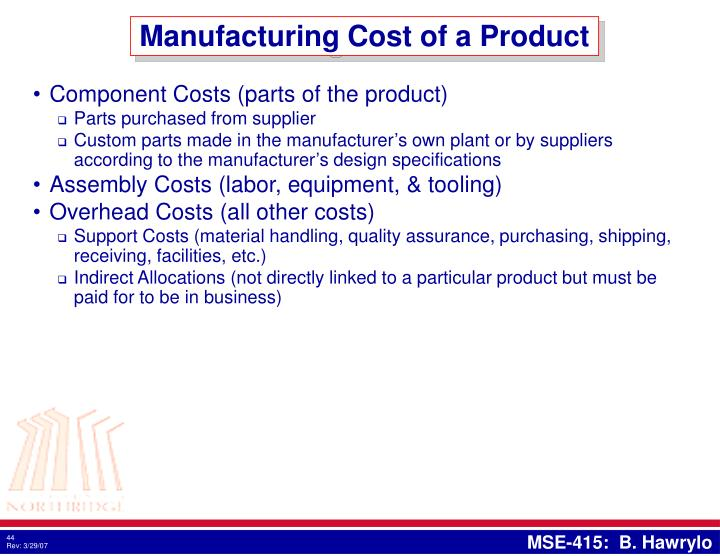 Manufacturing Cost of a Product