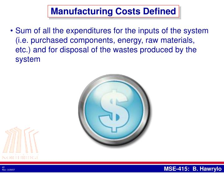 Manufacturing Costs Defined
