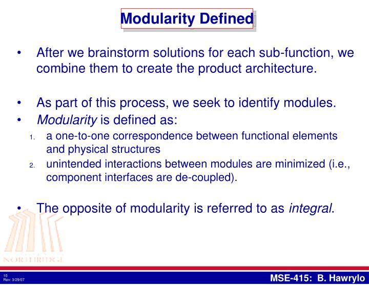 Modularity Defined