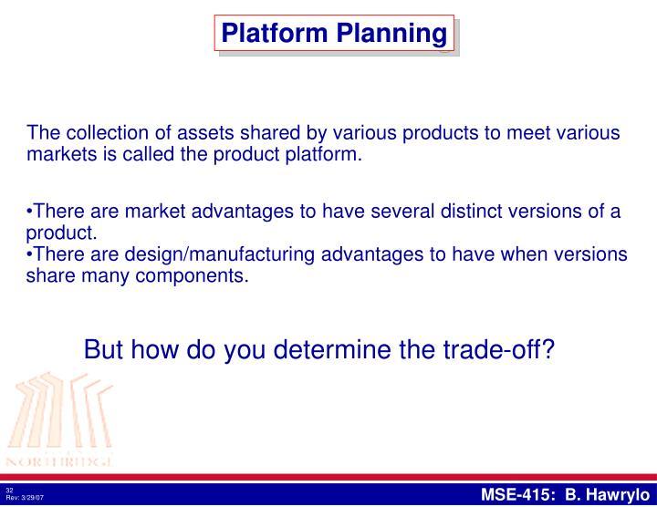 Platform Planning