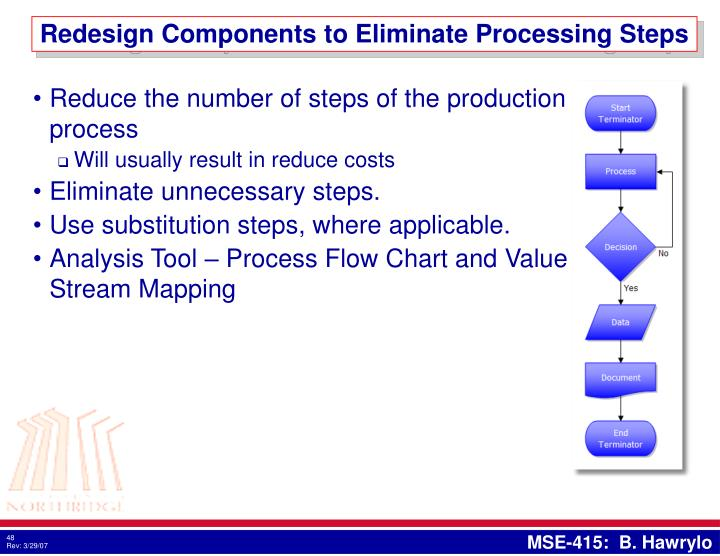 Redesign Components to Eliminate Processing Steps
